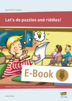 Let's do puzzles and riddles! - Tolle Rätsel und Denkspiele