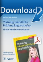Training mündliche Prüfung Englisch 9-10: Picture Based Communication