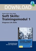 Diagnose der Life Skills - Soft Skills: Trainingsmodul 1