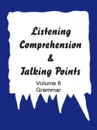 Listening comprehension & Talking points - Vol. 8 (Grammar)
