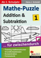 Addition & Subtraktion: Mathe-Puzzle ... für zwischendurch (Bd.1)