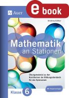 Mathe an Stationen: Klasse 6 Gymnasium