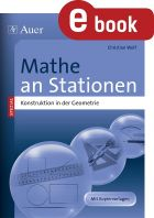 Konstruktion in der Geometrie: Mathe an Stationen