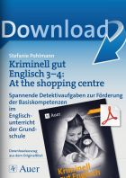 Kriminell gut Englisch Klasse 3-4: At the shopping centre