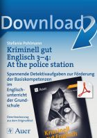 Kriminell gut Englisch Klasse 3-4: At the police station