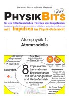 Atomphysik - PhysikBits mini: Atommodelle