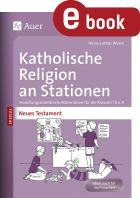 Neues Testament - Kath. Religion an Stationen SPEZIAL