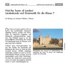 Landeskunde und Grammatik für die Klasse 7 - Visit the Tower of London!