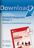 Adverbien und adverbiale Bestimmungen - Deutsch kooperativ Klasse 7