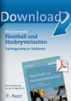 Trainingscamp an Stationen - Floorball und Hockeyvarianten