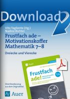 Dreiecke und Vierecke - Motivationskoffer Kl. 7-8