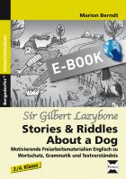 About a Dog: Gilbert of Lazybone - Stories and Riddles
