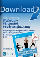 Workouts From A to Z Bodyweight Champ - Bodyweight-Training Kl. 8-13