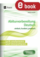 Lyrik analysieren und interpretieren - Abiturvorbereitung