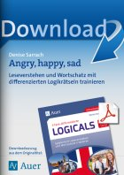Angry, happy, sad - differenzierte Logicals Englisch Kl. 5-6