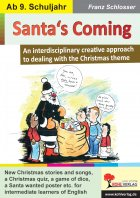 Santa's Coming - An interdisciplinary creative approach to dealing with the Christmas theme