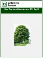 Der Tag des Baumes am 25. April