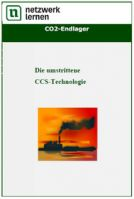 CO2-Endlager - die umstrittene CCS-Technologie