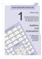 Kopfrechentraining 1: Addition und Subtraktion
