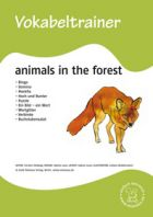 Vokabeltrainer: Animals in the forest