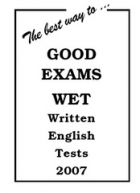 The best way... to GOOD EXAMS 2007
