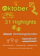 Der Oktober - 31 Highlights