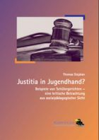 Justitia in Jugendhand?