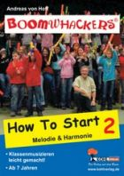 Boomwhackers - How To Start / Band 2 Melodie und Harmonie
