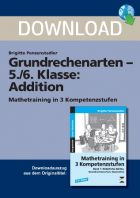 Mathetraining in 3 Kompetenzstufen - Addition  (5./6. Klasse)