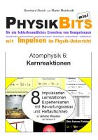 Atomphysik - PhysikBits mini: Kernreaktion