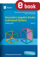 Begabte Kinder individuell fördern - Mathe Band 1