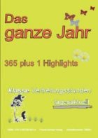 Das ganze Jahr - 365 plus 1 Highlights