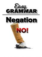 Easy Grammar - Negation