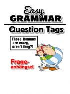 Easy Grammar - Question Tags