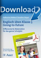 Englisch üben Klasse 5: Going-to-future