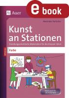 Farbe -  Kunst an Stationen