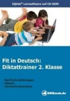 Fit in Deutsch: Diktattrainer - 2. Klasse