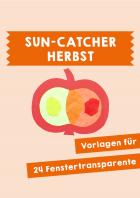 Herbst: Sun Catcher