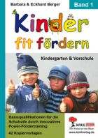 Kinder fit fördern - Band 1