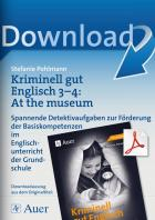 Kriminell gut Englisch Klasse 3-4: At the museum