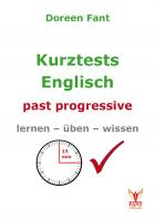 Kurztests Englisch: past progressive