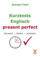 Kurztests Englisch: present perfect