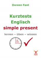 Kurztests Englisch: simple present