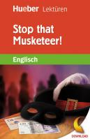 Lektüre: Stop that Musketeer! (PDF/MP3)
