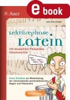 Lektürephase Latein: 10-Minuten-Training Grammatik