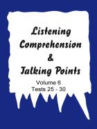 Listening comprehension & Talking points - Vol. 6 (Tests)