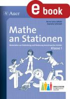 Mathe an Stationen inklusiv - Klasse 1