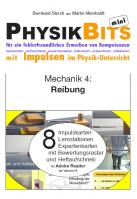 Mechanik - PhysikBits mini: Reibung