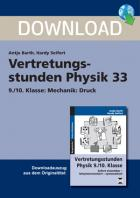 Mechanik: Druck - Vertretungsstunde Physik 33