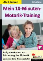 Mein 10-Minuten-Motorik-Training